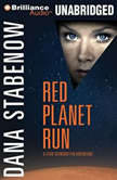 Red Planet Run, Dana Stabenow