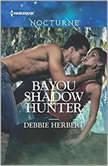 Bayou Shadow Hunter, Debbie Herbert