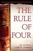 The Rule of Four, Ian Caldwell
