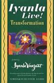 Iyanla Live! Volume 7: Transformation, Iyanla Vanzant
