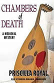 Chambers of Death A Medieval Mystery, Priscilla Royal