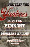The Year the Yankees Lost the Pennant, Douglass Wallop