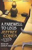 A Farwell to Legs, Jeffrey Cohen