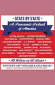State by State A Panoramic Portrait of America: 50 Writers on 50 States, Matt Weiland