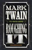 Roughing It, Mark Twain