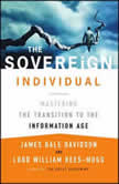 The Sovereign Individual Mastering the Transition to the Information Age, James Dale Davidson