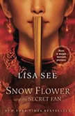 Snow Flower and the Secret Fan, Lisa See