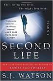Second Life, S. J. Watson