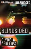 Blindsided, Clyde Phillips