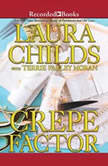 Crepe Factor, Laura Childs