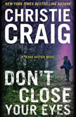 Don't Close Your Eyes, Christie Craig