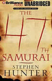 The 47th Samurai, Stephen Hunter