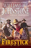 Firestick, William W. Johnstone