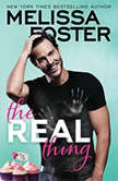 The Real Thing, Melissa Foster