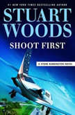 Shoot First, Stuart Woods