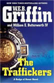 The Traffickers, W.E.B. Griffin