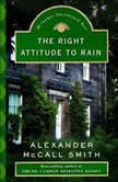 Right Attitude to Rain, Alexander McCall Smith