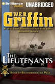 The Lieutenants Book One of the Brotherhood of War Series, W.E.B. Griffin