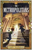 The Metropolitans, Carol Goodman