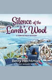 Silence of the Lamb's Wool, Betty Hechtman
