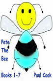 Pete The Bee: Books 1-7, Paul Cook