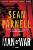Man of War An Eric Steele Novel, Sean Parnell