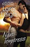 Nauti Temptress, Lora Leigh