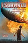 I Survived #13: I Survived the Hindenburg Disaster, 1937, Lauren Tarshis