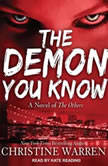 The Demon You Know, Christine Warren
