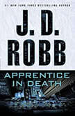 Apprentice in Death, J. D. Robb