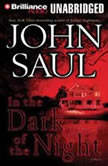 In the Dark of the Night, John Saul