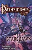Pathfinder Tales: Starspawn, Wendy N. Wagner