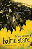 The Man with the Baltic Stare The Inspector O Novels, Book 4, James Church