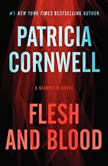 Flesh and Blood A Scarpetta Novel, Patricia Cornwell