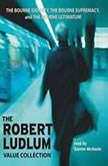 The Robert Ludlum Value Collection The Bourne Identity, The Bourne Supremacy, The Bourne Ultimatum, Robert Ludlum