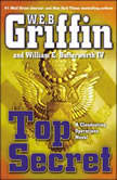 Top Secret, W.E.B. Griffin