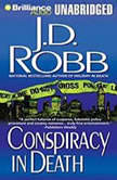 Conspiracy in Death, J. D. Robb