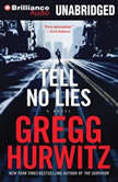 Tell No Lies, Gregg Hurwitz