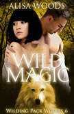 Wild Magic, Alisa Woods