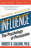Influence The Psychology of Persuasion, Robert B. Cialdini, PhD
