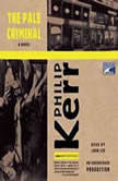 The Pale Criminal, Philip Kerr