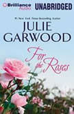 For the Roses, Julie Garwood