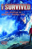 I Survived #14: I Survived the Eruption of Mount St. Helens, 1980, Lauren Tarshis