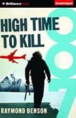 High Time to Kill, Raymond Benson
