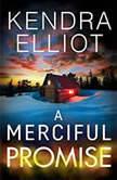 A Merciful Promise, Kendra Elliot