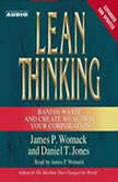 Lean Thinking Banish Waste and Create Wealth in Your Corporation, 2nd Ed, James P. Womack