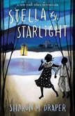 Stella by Starlight, Sharon M. Draper