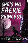 She's No Faerie Princess, Christine Warren