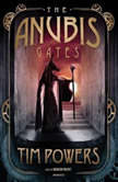 The Anubis Gates, Tim Powers