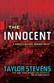 The Innocent A Vanessa Michael Munroe Novel, Taylor Stevens